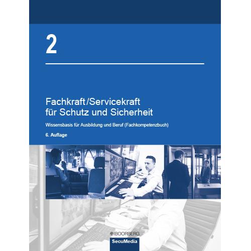 Fachkraft/Servicekraft für Schutz und Sicherheit Band 2