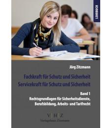 Fachkraft für Schutz und Sicherheit – Lehrbuch Band 1 – Rechtsgrundlagen