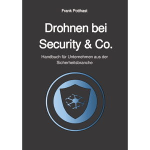 Drohnen bei Security & Co.
