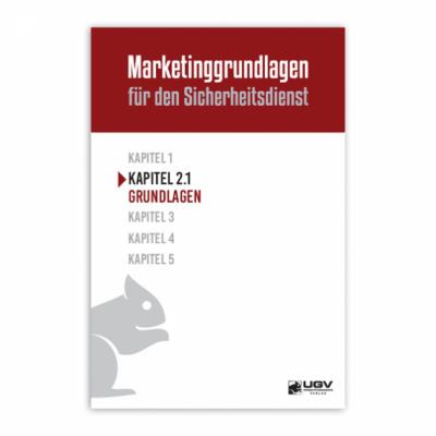Marketinggrundlagen für den Sicherheitsdienst - Kapitel 2.1