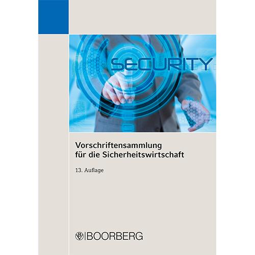 Vorschriftensammlung für die Sicherheitswirtschaft