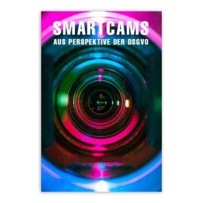 Smartcams aus Perspektive der DSGVO