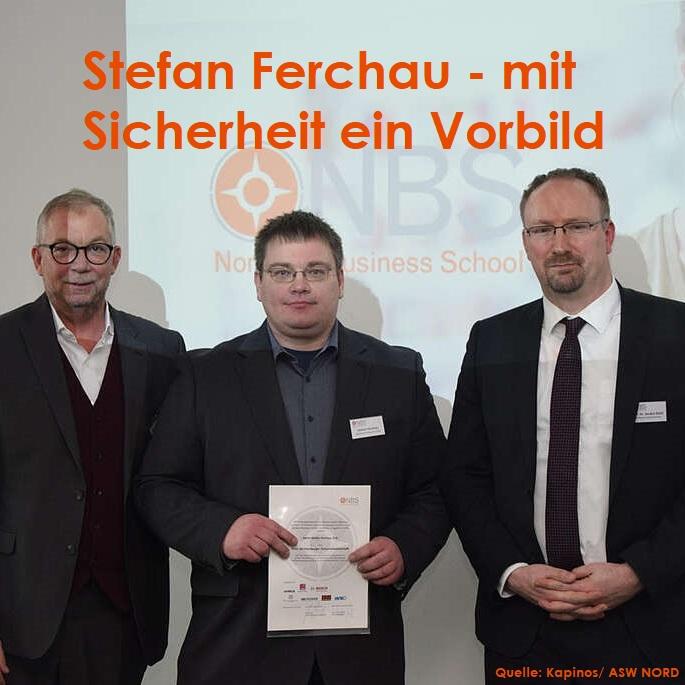 Stefan Ferchau - Der doppelte Preisträger – mit Sicherheit ein Vorbild